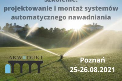 Szkolenie: Projektowanie I Montaż Systemów Automatycznego Nawadniania